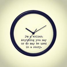 I'm a writer clock
